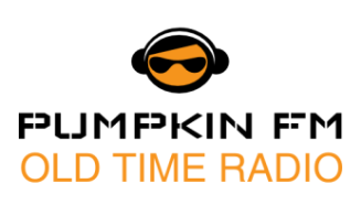 Pumpkin FM – Old Time Radio